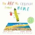 The Day The Crayons Came Home  OLIVER JEFFERS