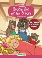 Boucle D Or Et Les 3 Ours  HELENE BENEY