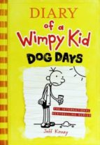 Diary Of A Wimpy Kid 4: Dog Days  JEFF KINNEY