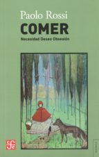 Comer: Necesidad Deseo Obsesion  PAOLO ROSSI