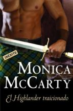 El Highlander Traicionado  MONICA MCCARTY